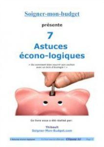 7 Astuces écono-logiquesécono-logiques