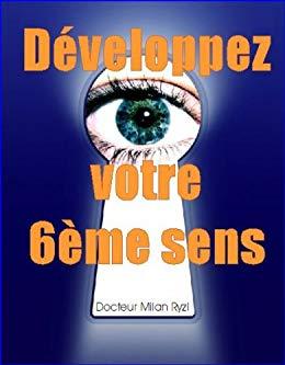 Ebook : Développez votre 6ème Sens - Dr Milan Ryzl