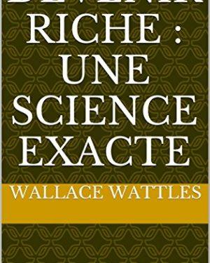 La Science pour devenir Riche